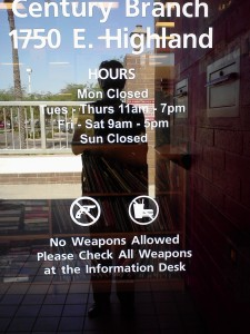 Only in Arizona do they have to tell you to check your gun at the library
